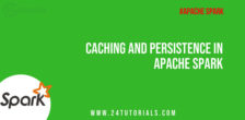 caching-persistence-in-spark-24tutorials.jpg